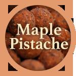 Maple Pistache boilies